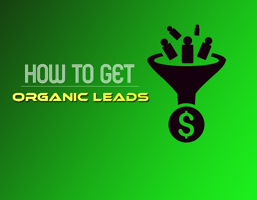 how to get organic leads
