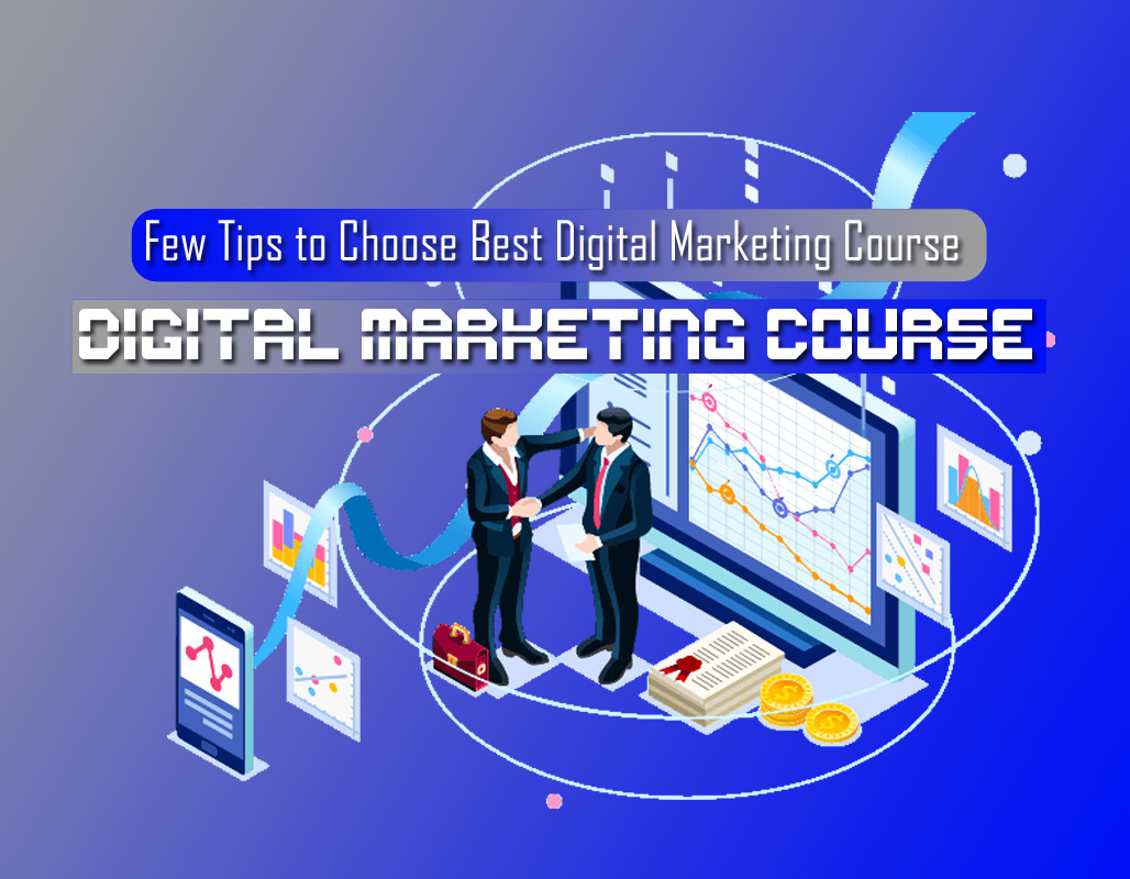 CHOOSE DIGITAL MARKETING COURSE