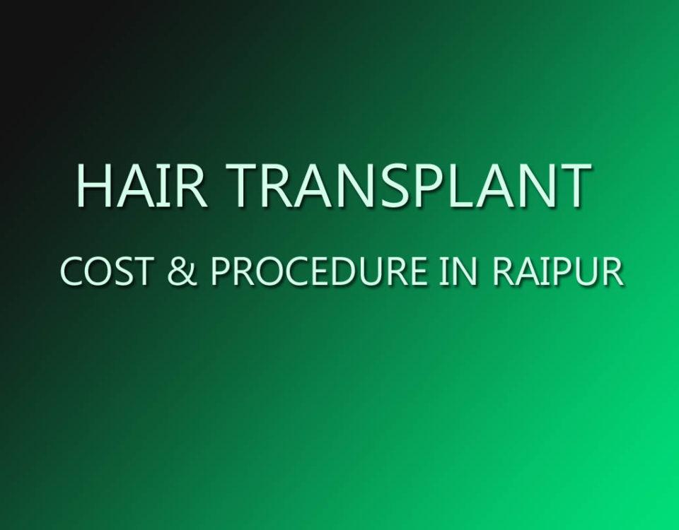 Hair Transplant in Raipur