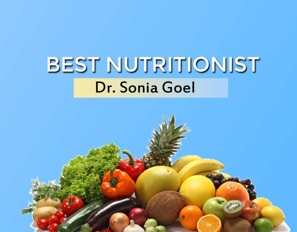 best nutritionist in Delhi Dr sonia Goel