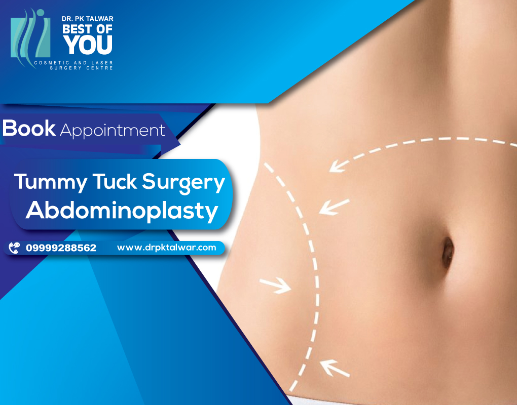 Tummy Tuck Surgery in Delhi by Dr PK Talwar