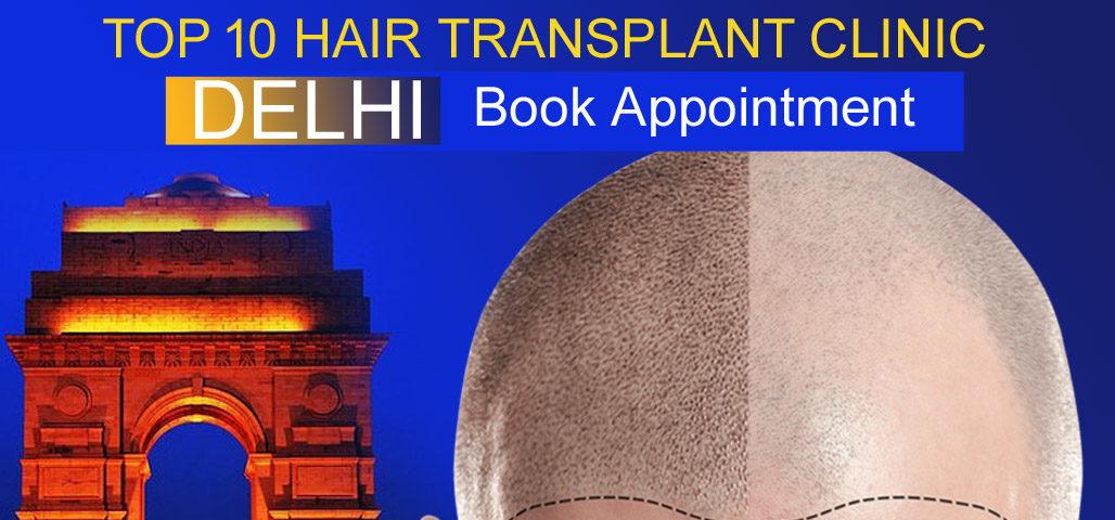 top 10 hair transplant clinic in delhi