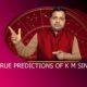 true prediction of KM Sinha